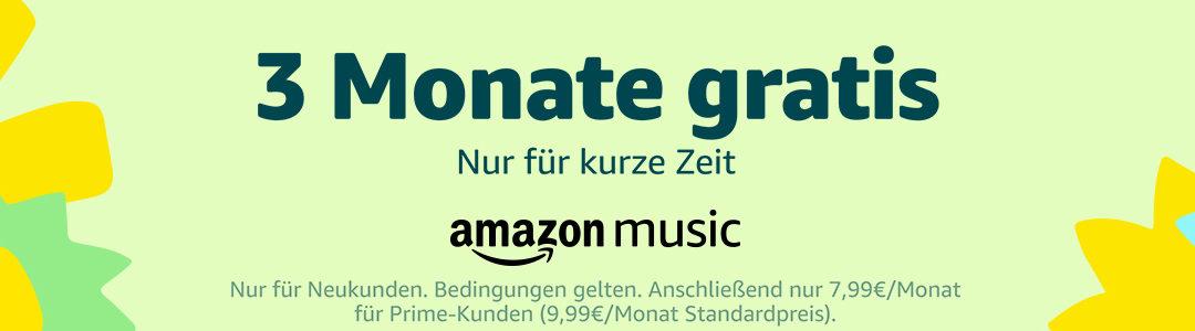 Nur für kurze Zeit: 3 Monate Amazon Music Unlimited gratis